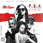 MsSupa To Release 'P.S.A' Remix Feat. Moozlie, Gigi LaMayne & Nelz On Friday