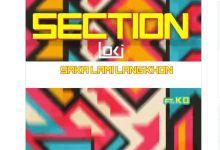 "Photo of K.O Assists Loki On SkhandaWorld Debut Titled ""Section"""