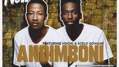 "Newlandz Finest Joins Forces With Ndoni & Scelo Gowane For ""Andimboni"""