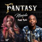 Niniola & Femi Kuti – Fantasy
