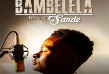 Ntsika Enlists Sande For Bambelela