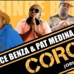 "Prince Benza & Pat Medina Join Forces With DJ Call Me For ""Corona"""