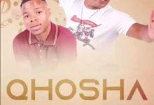 "Ntencane Joins Qhosha For ""Ifiga"""