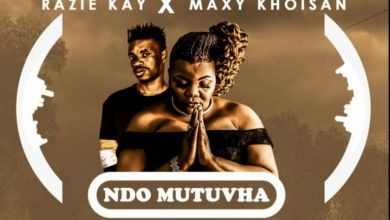 Razie Kay Links With Maxy Khoisan For Ndo Mutuvha