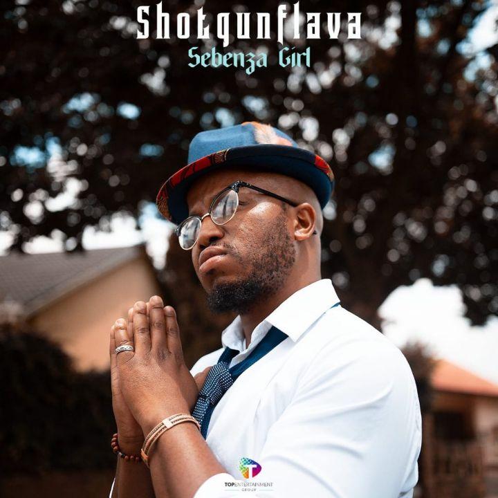 "Shotgun Flava Returns With ""Sebenza Girl"""