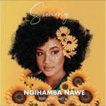 """Simmy Drops """"Ngihamba Nawe"""" Ft. Sino Msolo"""