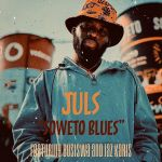 Soweto Blues By Juls Feat. Busiswa And Jaz Karis Dropping Tomorrow
