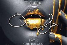 "Photo of Nigerian T Sleek Enlists Emtee & Ashleigh Ogle ""On You"""