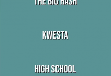 Photo of The Big Hash Teases New Song Titled High School Feat. Kwesta