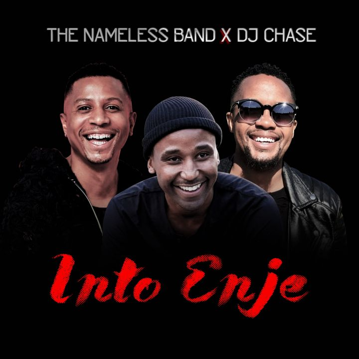 Into Enje Is The Latest From The Nameless Band & DJ Chase