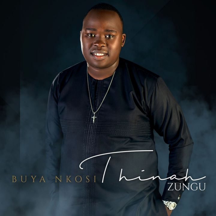 """Thinah Zungu Releases """"Buya Nkosi"""" Album Image"""