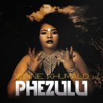 "Winnie Khumalo Releases ""Phezulu"""