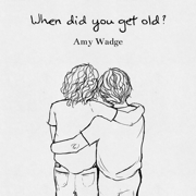 When Did You Get Old? - EP