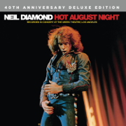 Hot August Night (Recorded Live In Concert / Deluxe Edition) - Neil Diamond