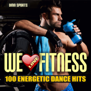 We Love Fitness: 100 Energetic Dance Hits - Various Artists