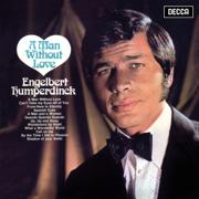 A Man Without Love - Engelbert Humperdinck