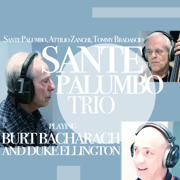 Playing Burt Bacharach and Duke Ellington - Sante Palumbo Trio