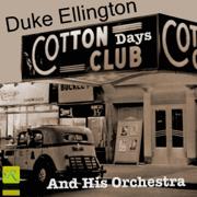 Duke Ellington and His Orchestra - Cotton Club Days