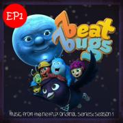 Beat Bugs, Vol. 1 (Music from the Netflix Original Series: Season 1) - EP - The Beat Bugs