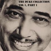The Duke Collection, Vol. 1, Part 1 - Duke Ellington