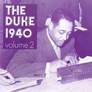 The Duke 1940, Vol. 2 - Duke Ellington