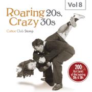 Roaring 20s, Crazy 30s, Vol. 8 - Various Artists