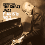 Presenting… The Great Jazz Pianists - Vol. 2 - Various Artists