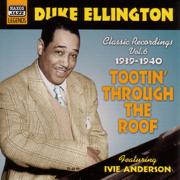 Ellington, Duke: Tootin' Through the Roof (1939-1940) - Duke Ellington