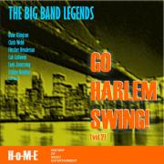 Go Harlem Swing!, Vol.2 - The Big Band Legends