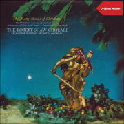 The Many Moods of Christmas - The Robert Shaw Chorale & RCA Victor Symphony Orchestra and Organ