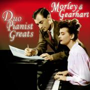 Duo-Pianist Greats - Morley & Gearhart