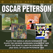 The Jazz Soul of Oscar Peterson / Plays the Duke Ellington Songbook / Plays the George Gershwin Songbook / Plays the Harold Arlen Songbook - Oscar Peterson