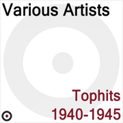 Tophits 1940-1945 - Various Artists