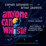 Anyone Can Whistle (Carnegie Hall Concert Cast Recording - 1995) - Stephen Sondheim