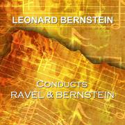 Plays Ravel & Bernstein - Leonard Bernstein, RCA Victor Symphony Orchestra, Columbia Symphony Orchestra & Philharmonia Orchestra