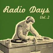 Radio Days, Vol. 2 - Various Artists
