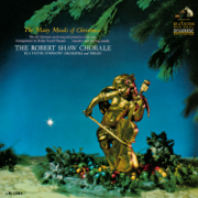 The Many Moods of Christmas - Robert Shaw Chorale, RCA Victor Symphony Orchestra & Robert Arnold