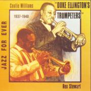 Duke Ellington's Trumpeters 1937-1940 - Cootie Williams & Rex Stewart