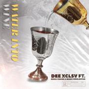 Water Into Wine (feat. Khuli Chana & Manu WorldStar)