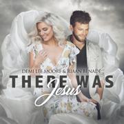 There Was Jesus - Demi Lee Moore & Riaan Benade