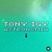 Astronomia - Tony Igy