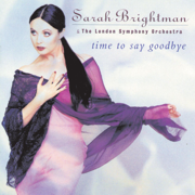Time to Say Goodbye (Con Te Partiro) - Sarah Brightman & Andrea Bocelli
