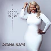 Ofana Naye - Tebello Sukwene