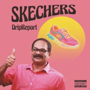 Skechers - DripReport