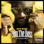 You the Boss (feat. Nicki Minaj) - Rick Ross