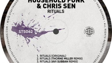 Household Funk & Chris Sen » Rituals »