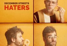 Photo of December Streets – Haters