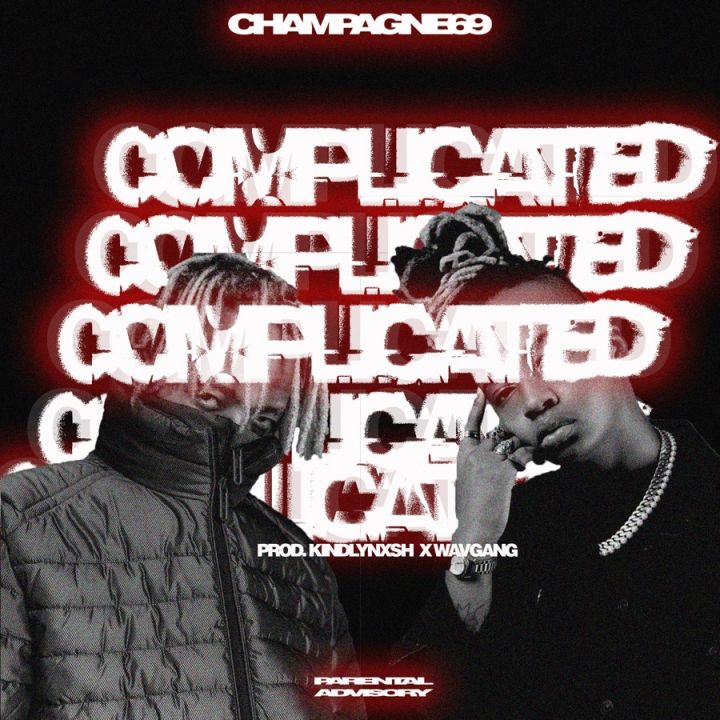 Champagne69 » Complicated »
