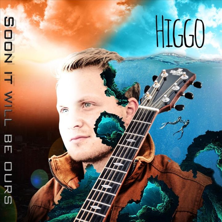 Higgo » Soon It Will Be Ours »