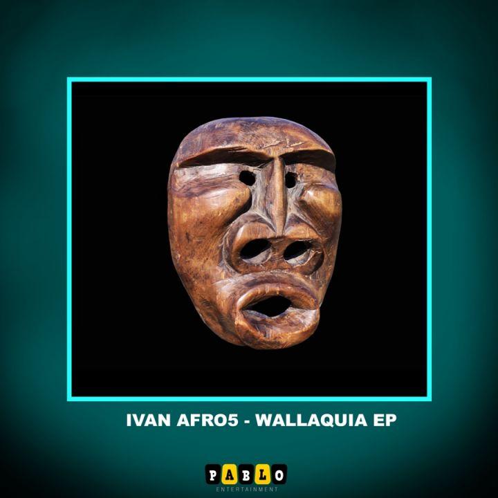 Ivan Afro5 » Wallaquia Ep